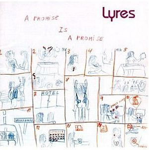 lyres-a_promise_is_a_promise_a